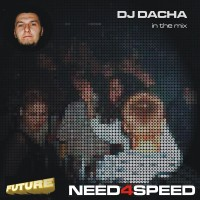 DJ Dacha - Need 4 Speed PromoMix