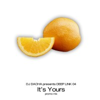 DJ Dacha - It's Yours - DL18