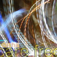 DJ Dacha - Care Free - DL51