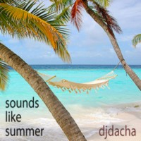 DJ Dacha - Sounds Like Summer - DL56