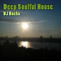 DJ Dacha - Deep Soulful House - DL60