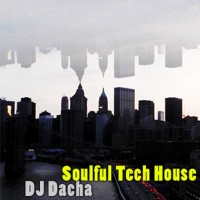 DJ Dacha - Soulful Tech House - DL63