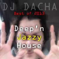DJ Dacha - Deep'n Jazzy House (Best of 2013) - DL 86