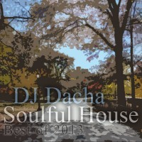 DJ Dacha - Soulful House (Best of 2013) - DL 88