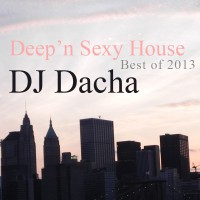DJ Dacha - Deep'n Sexy House (Best of 2013) - DL 89