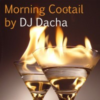 DJ Dacha-97-Morning Cocktail www.djdacha.net