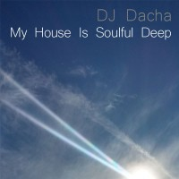 My House Is Soulful Deep