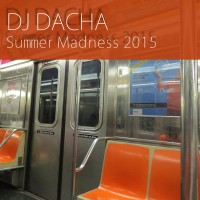 DJ Dacha - Summer Madness 2015