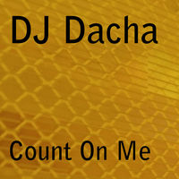 DJ Dacha Count On Me DJ Mix
