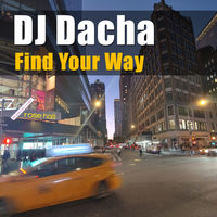 DJ Dacha Find Your Way