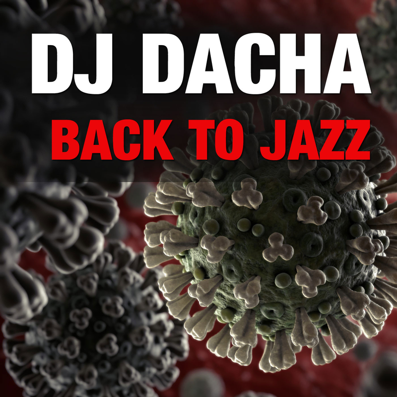 DJ Dacha 175 Back to Jazz www.djdacha.net