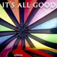 DJ Dacha - It's All Good - MTG04
