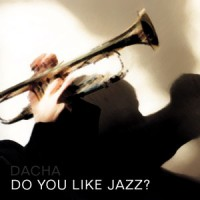 DJ Dacha - Do You Like Jazz - MTG08